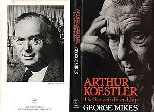 Arthur Koestler: The Story of a Friendship