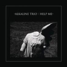 Help Me Alkaline Trio Song Wikipedia