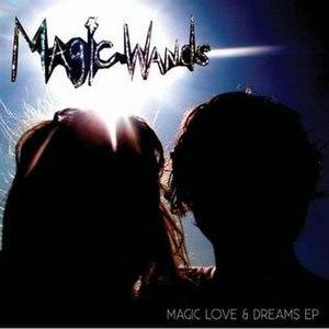 Magic Love & Dreams EP