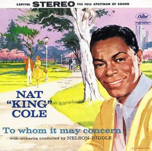 To Whom It May Concern (Nat King Cole album)