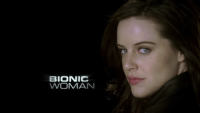 Bionic Woman (2007 TV series)
