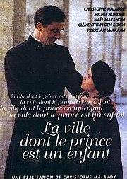 La Ville Dont Le Prince Est Un Enfant Film Wikipedia