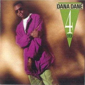 Dana Dane 4 Ever