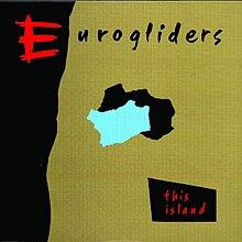 This Island (Eurogliders album) - Wikipedia