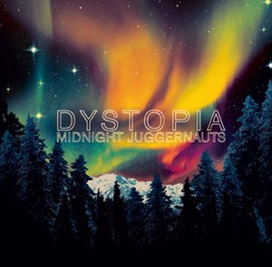 Dystopia (Midnight Juggernauts album)