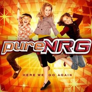 Here We Go Again (pureNRG album)