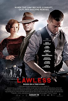 https://i2.wp.com/upload.wikimedia.org/wikipedia/en/thumb/a/a0/Lawless_film_poster.jpg/220px-Lawless_film_poster.jpg