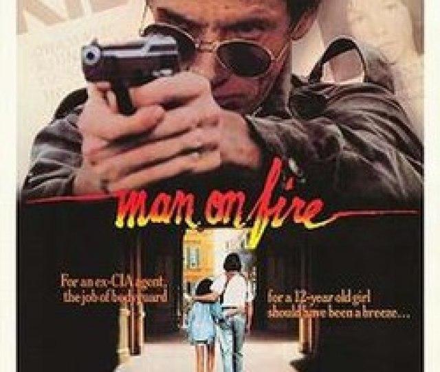Man On Fire Movie Poster 1987 Jpg