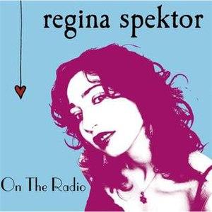 On the Radio (Regina Spektor song)
