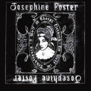 A Wolf in Sheep's Clothing (Josephine Foster a...