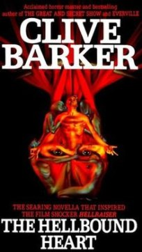 the hellbound heart, clive barker, hellraiser