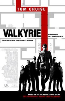 "On a white background are gray lines showing floor plans of a building. Below the lines are a group of six men wearing German army uniforms and business suits, with one prominently in front of the group. A red line traces through the floor plans and behind the front man. Beside the line is the word ""VALKYRIE"", and within the line in smaller print is ""TOM CRUISE""."
