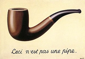"""""""This is not a pipe."""" The Treachery Of Images (La trahison des images) (1928–1929)"""