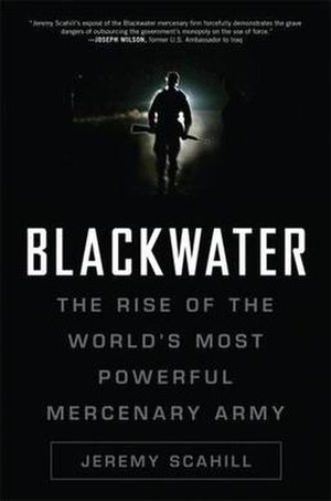 Blackwater: The Rise of the World's Most Power...