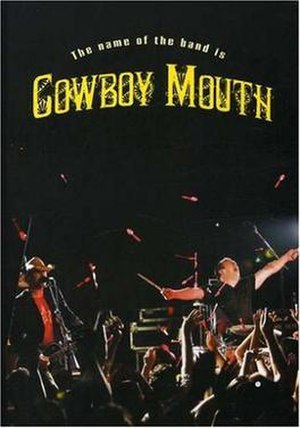 The Name of the Band Is Cowboy Mouth
