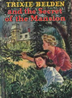 Trixie Belden and the Secret of the Mansion, t...