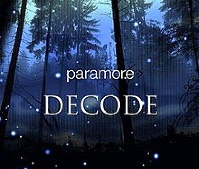 Paramore Decode Jpg