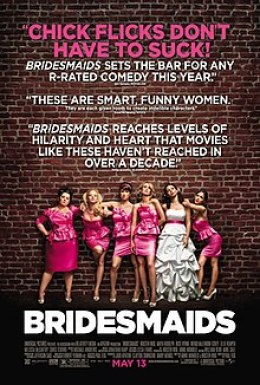BRIDESMAIDS: A CHICKFLICK THAT DOESN'T SUCK
