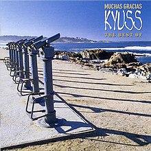 Kyuss - Muchas Gracis: The Best Of Kyuss