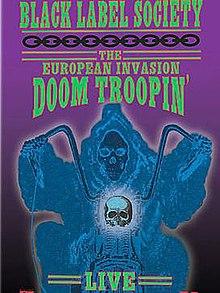 Black Label Society -  Doom Troopin' Live: The European Invasion Blu-Ray