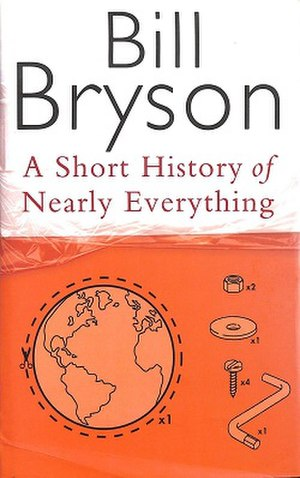 A Short History of Nearly Everything by Bill B...