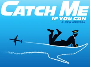 Catch Me If You Can (musical)