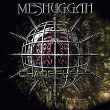 FIRST IMPRESSIONS Volume 73: Meshuggah - Chaosphere