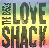 B-52 - Love Shack