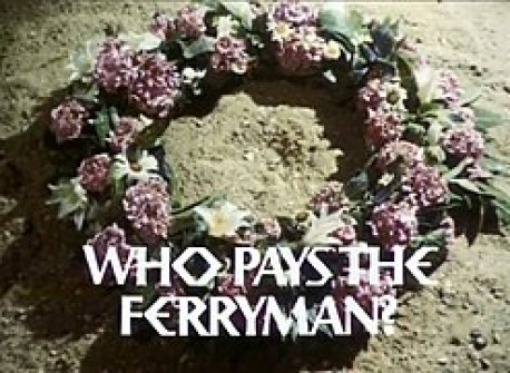 Afbeeldingsresultaat voor Who pays the ferryman