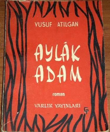https://i2.wp.com/upload.wikimedia.org/wikipedia/tr/8/8a/Yusuf_At%C4%B1lgan_Aylak_Adam.jpg