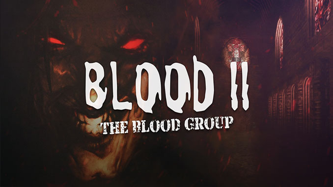 Blood 2: The Blood Group