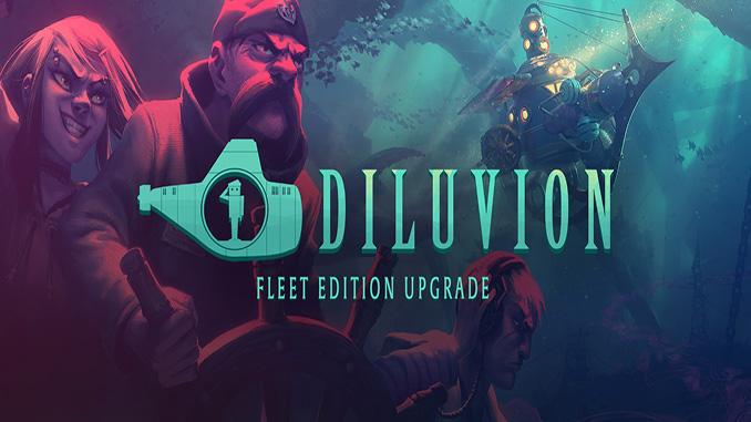Diluvion + Fleet Edition
