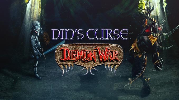 Din's Curse + Demon War