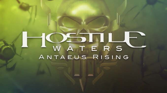 Hostile Waters: Antaeus Rising
