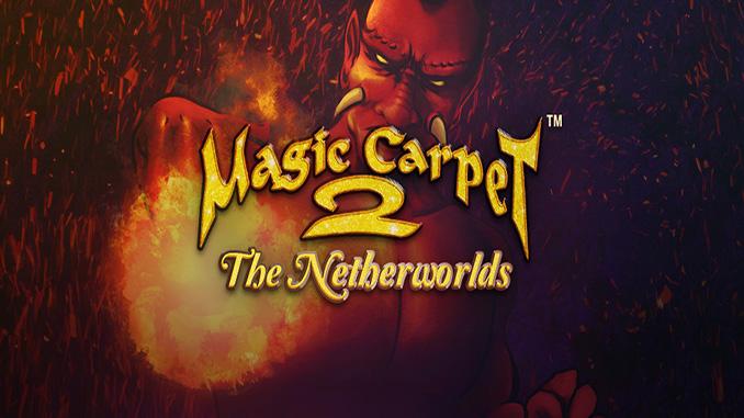 Magic Carpet 2: The Netherworld