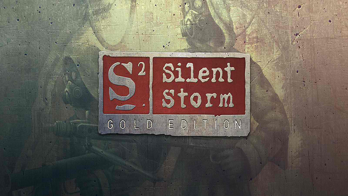 S2: Silent Storm - Gold Edition