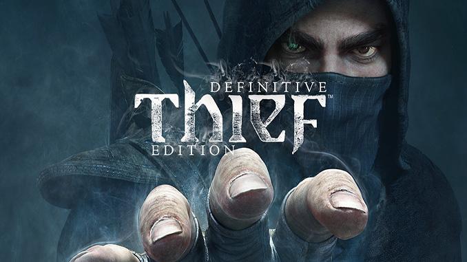 THIEF: Definitive Edition