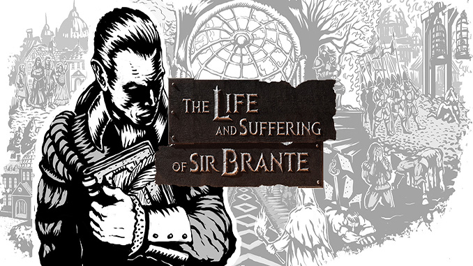 The Life and Suffering of Sir Brante