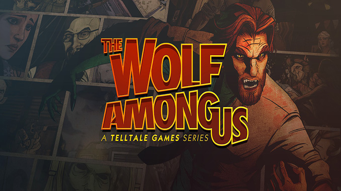 The Wolf Among Us (Complete)