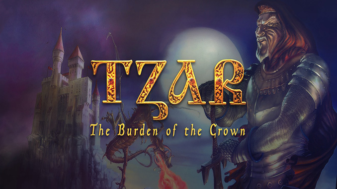 Tzar: The Burden of the Crown