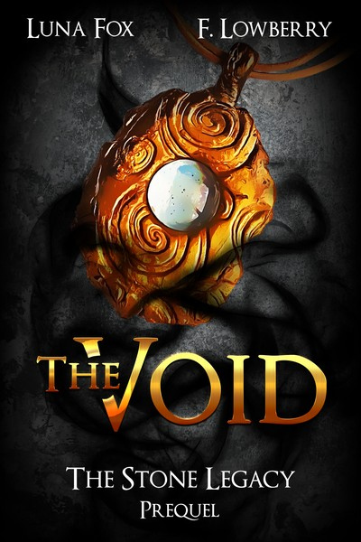 The Void: The Stone Legacy Prequel