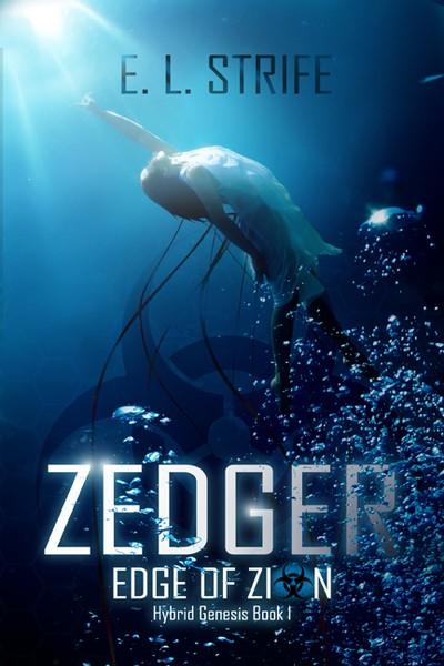 Zedger: Edge of Zion