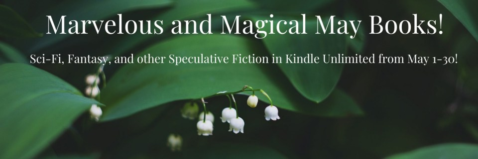 Marvelous and Magical May Books!