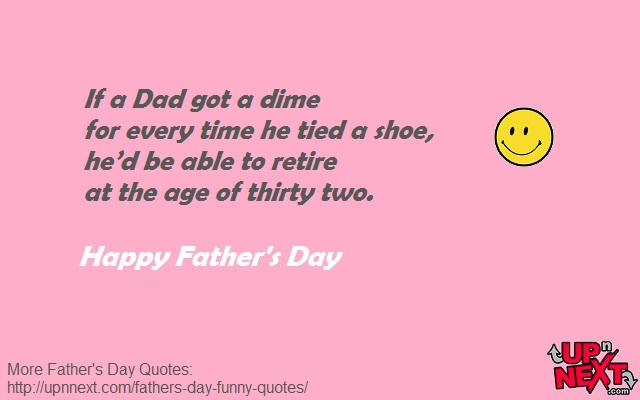 Funny Quotes for Dad from Daughter