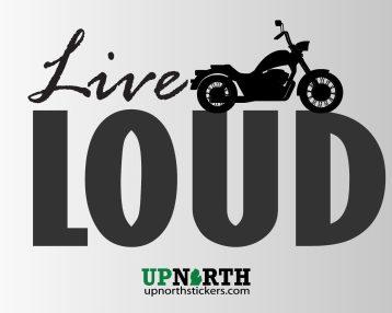 Motorcycle - LIVE LOUD - Vinyl Decal - Multiple Sizes