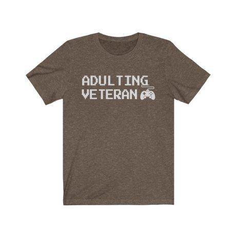 UpNorth Tee - Adulting VETERAN (GAMER EDITION) - Old Adult - Veteran Gamer