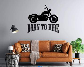 Motorcycle  - Born to Ride  - Vinyl Wall Decal - Free Customization - Free Shipping