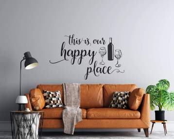 This is our Happy Place  - Wine Bottle and Glasses - Vinyl Wall Decal -  Free Personalization