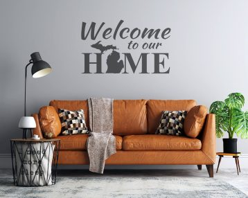 Welcome to Our Home - Michigan Mitten - Custom Vinyl Wall Decal - Free Shipping - Michigan Wall Decal
