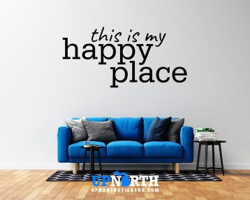 This is My Happy Place  - Custom Vinyl Wall Decal - Free Shipping
